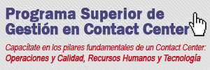 Programa Superior de Gestion de Contact Center